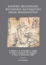 Looted, Recovered, Returned: Antiquities from Afghanistan