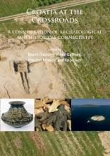 Croatia at the Crossroads: A Consideration of Archaeological and Historical Connectivity