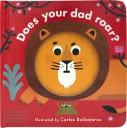 Does Your Dad Roar?