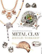 Metal Clay Jewelry Workshop