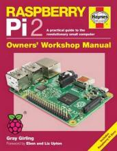 Raspberry Pi 2 Manual: A Practical Guide to the Revolutionary Small Computer 2016
