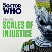 Doctor Who: Scales of Injustice
