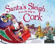 Santa's Sleigh is on its Way to Cork