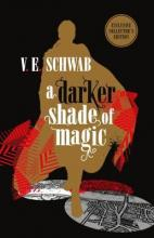 A Darker Shade of Magic: Collector's Edition