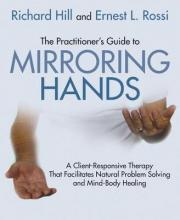 The Practitioner's Guide to Mirroring Hands