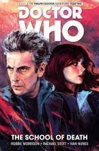 Doctor Who: The Twelfth Doctor: The School of Death Vol.4