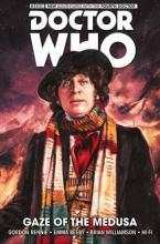 Doctor Who: The Fourth Doctor: Gaze of the Medusa Volume 1