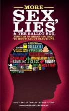 More Sex, Lies and the Ballot Box