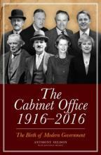 The Cabinet Office 1916-2016