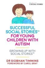 Successful Social Stories (TM) for Young Children with Autism