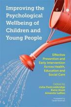 Improving the Psychological Wellbeing of Children and Young People