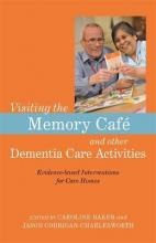 Visiting the Memory Cafe and other Dementia Care Activities
