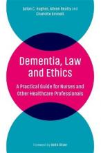 DEMENTIA LAW AND ETHICS