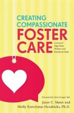 Creating Compassionate Foster Care