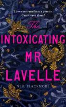 The Intoxicating Mr Lavelle
