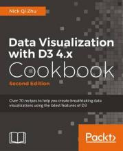 Data Visualization with D3 4.x Cookbook -