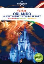 Lonely Planet Pocket Orlando & Walt Disney World (R) Resort