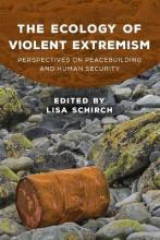 The Ecology of Violent Extremism