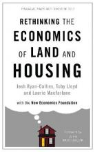 The Rethinking the Economics of Land and Housing