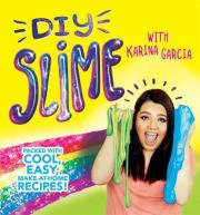 DIY Slime with Karina Garcia