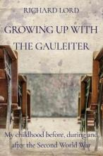 Growing up with the Gauleiter