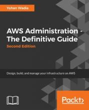 AWS Administration - The Definitive Guide -