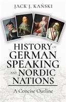 History of German Speaking and Nordic Nations