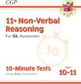 New 11+ GL 10-Minute Tests: Non-Verbal Reasoning - Ages 10-11 (with Online Edition)