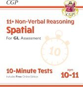 New 11+ GL 10-Minute Tests: Non-Verbal Reasoning Spatial - Ages 10-11 (with Online Edition)