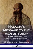 Malachi's Message to the Men of Today