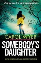 Somebody's Daughter: A gripping crime thriller packed with mystery and suspense