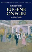 Eugene Onegin and Other Stories