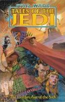 Tales of the Jedi Tales of the Jedi: Golden Age of the Sith Golden Age of the Sith