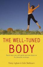 The Well Tuned Body