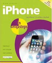 iPhone in Easy Steps, Covers IOS 6