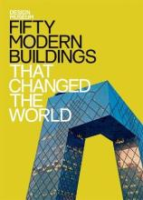 Fifty Modern Buildings That Changed the World