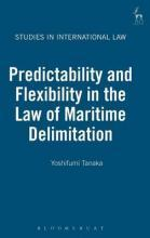 Predictability and Flexibility in the Law of Maritime Delimitation
