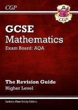 GCSE Maths AQA Revision Guide with Online Edition - Higher (A*-G Resits)