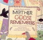 Mother Goose Remembers CD
