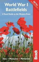 World War I Battlefields: A Travel Guide to the Western Front