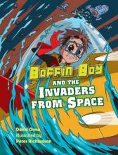 Boffin Boy and the Invaders from Space