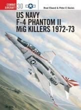 US Navy F-4 Phantom II MiG Killers 1971-73: Part 2