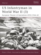 US Infantryman in World War II: European Theater of Operations 1944-45 Pt.3