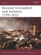 Russian Grenadiers and Infantry 1799-1815