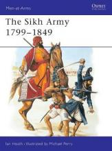 The Sikh Army, 1799-1849