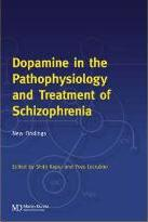 Dopamine in the Pathophysiology and Treatment of Schizophrenia
