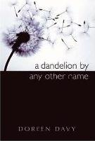 A Dandelion by Any Other Name