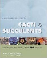 A Gardener's Directory of Cacti and Succulents