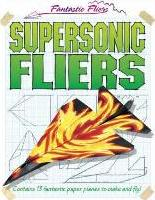 Supersonic Fliers