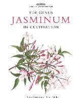 Botanical Magazine Monograph. The Genus Jasminum in Cultivation